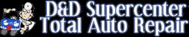 D & D Supercenter Total Auto Service